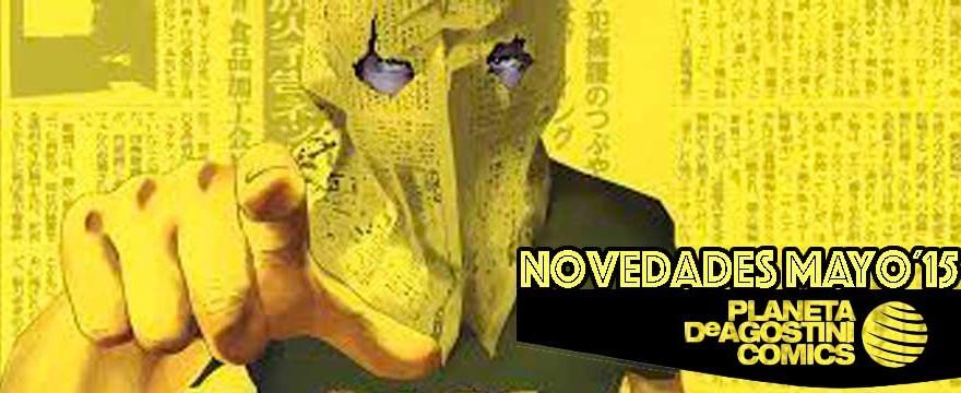 NOVEDADES MAYO/15 PLANETA DE AGOSTINI COMICS